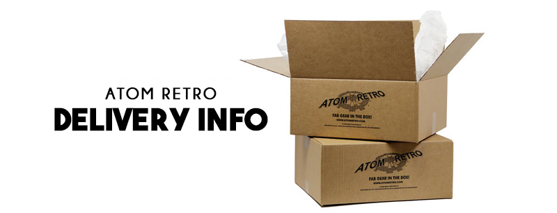 Atom Retro Delivery Information