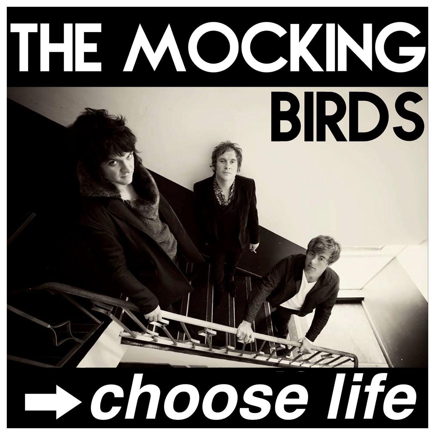 The Mocking Birds 'Choose Life' CD - Signed Copy