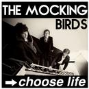 MOCKING BIRDS CHOOSE LIFE LTD EDITION SIGNED CD